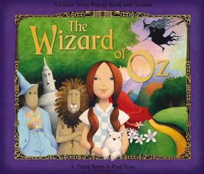 The Wizard Of Oz: Pop-up Sounds (Hardback)