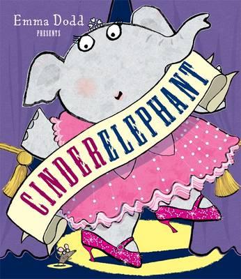 Cinderelephant (Hardback)