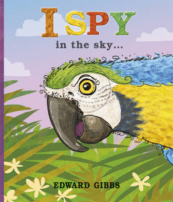 I Spy in the Sky (Hardback)