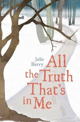 All the Truth That's in Me (Hardback)