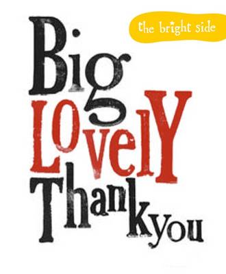 Big Lovely Thank You - The Bright Side (Hardback)