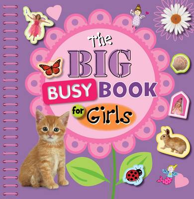 The Big Busy Book for Girls (Spiral bound)