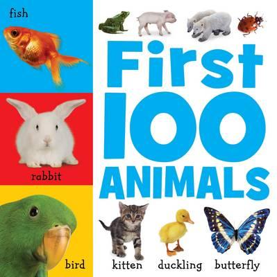 First 100 Animals - Busy Baby (Hardback)