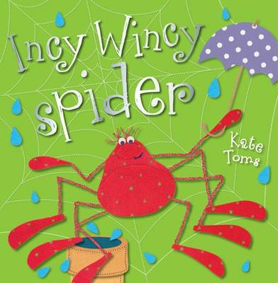 Incy Wincy Spider - Kate Toms Picture Flats despec (Paperback)