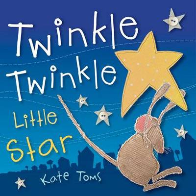 Twinkle Twinkle Little Star - Carry Me and Sing-along (Paperback)
