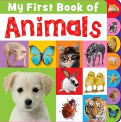 My First Book of Animals Tabbed Book (Hardback)