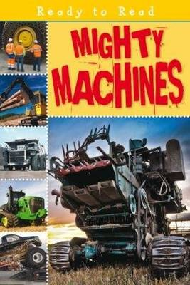 Mighty Machines - Ready to Read (Paperback)