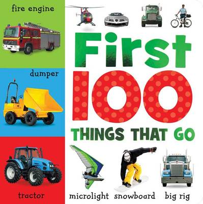 First 100 Things That Go - Busy Baby (Hardback)
