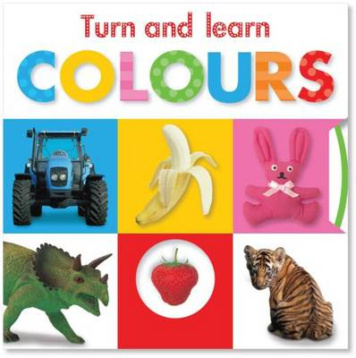 Turn and Learn Colours - Busy Baby (Board book)