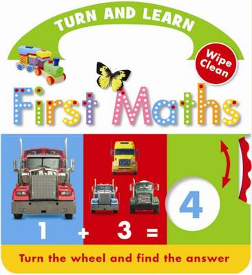 Turn and Learn: First Maths - Wipe Clean (Board book)