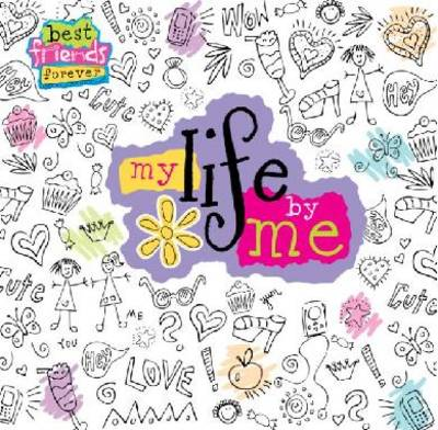 My Life by Me - Best Friends Forever (Hardback)