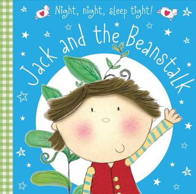 Jack and the Beanstalk - Night Night Sleep Tight (Board book)