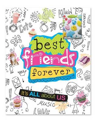 It's All About Us - Best Friends Forever (Paperback)