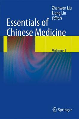 Essentials of Chinese Medicine (Hardback)