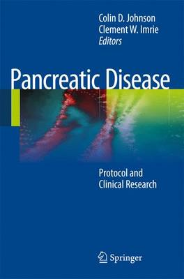 Pancreatic Disease: Protocols and Clinical Research (Hardback)