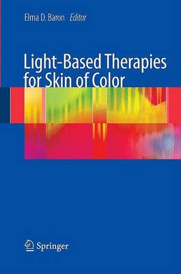 Light-Based Therapies for Skin of Color (Hardback)