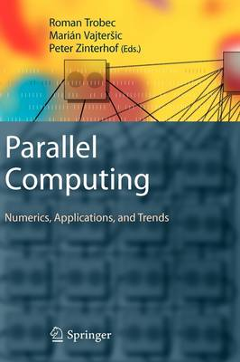 Parallel Computing: Numerics, Applications, and Trends (Hardback)