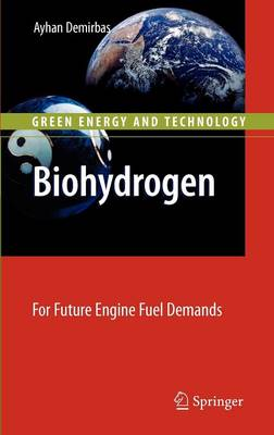 Biohydrogen: For Future Engine Fuel Demands - Green Energy and Technology (Hardback)
