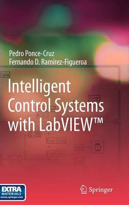 Intelligent Control Systems with LabVIEW (TM) (Hardback)