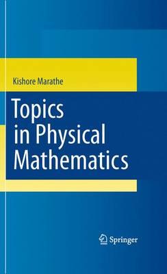 Topics in Physical Mathematics (Hardback)