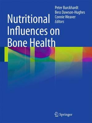 Nutritional Influences on Bone Health (Hardback)