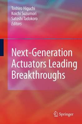 Next-Generation Actuators Leading Breakthroughs (Hardback)