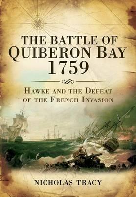 Battle of Quiberon Bay, 1759: Britain's Other Trafalgar (Hardback)