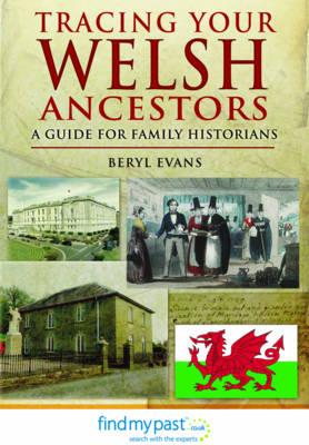 Tracing Your Welsh Ancestors (Paperback)