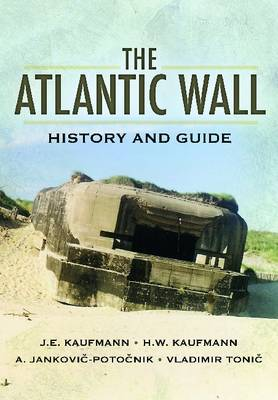 Atlantic Wall: History and Guide (Hardback)