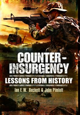 Counter-insurgency: Lessons from History (Paperback)