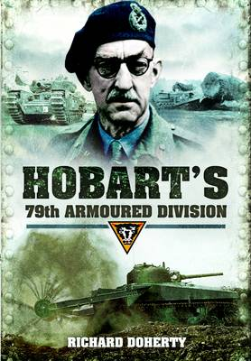 Hobart's 79 Armoured Division (Hardback)