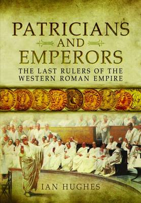 Patricians and Emperors (Hardback)