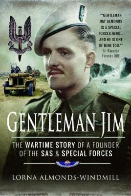 Gentleman Jim: The Wartime Story of a Founder of the SAS and Special Forces (Paperback)