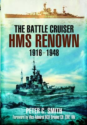 The Battle-Cruiser HMS Renown 1916-48 (Paperback)