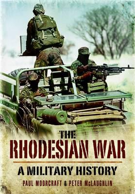 The Rhodesian War (Paperback)