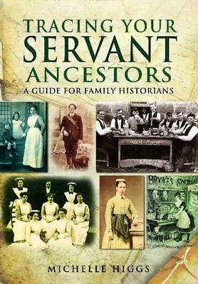 Tracing Your Servant Ancestors (Paperback)