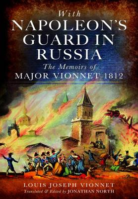 With Napoleon's Guard in Russia (Hardback)