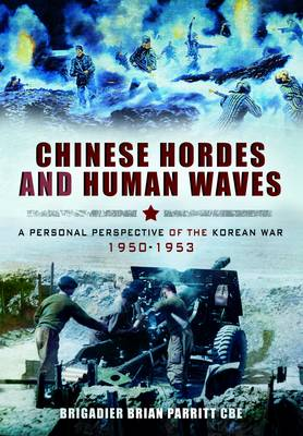 Chinese Hordes and Human Waves (Hardback)