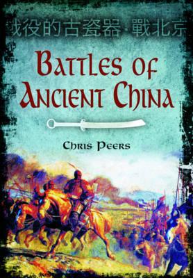 Battles of Ancient China (Hardback)