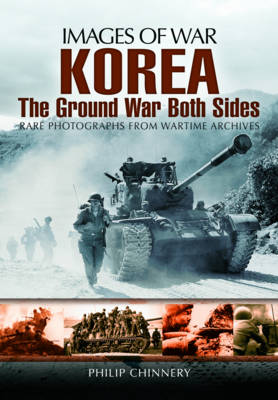 Korea - The Ground War from Both Sides (Paperback)