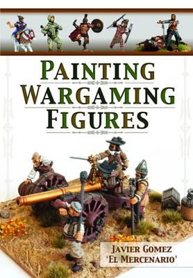 Painting Wargaming Figures (Paperback)