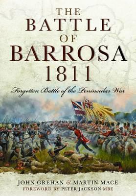 Battle of Barrosa, 1811: Forgotten Battle of the Peninsular War (Hardback)