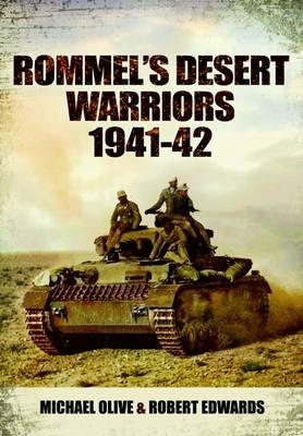 Rommel's Desert Warriors (Images of War Series) (Paperback)