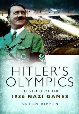 Hitler's Olympics: The Story of the 1936 Nazi Games (Paperback)