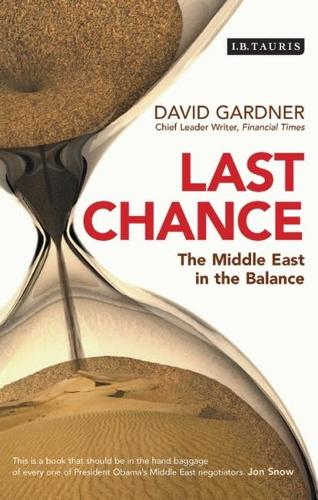 Last Chance: The Middle East in the Balance (Hardback)