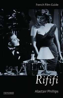 Rififi: French Film Guide - Cine-File French Film Guides (Paperback)