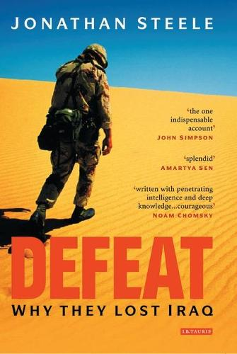 Defeat: Why They Lost Iraq (Paperback)