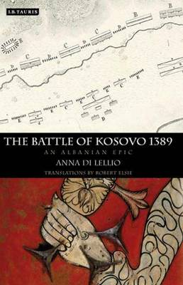 The Battle of Kosovo 1389: An Albanian Epic (Hardback)