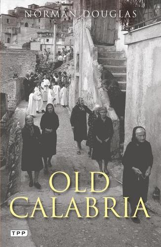 Old Calabria (Paperback)
