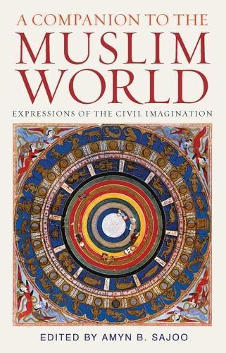 A Companion to the Muslim World (Hardback)